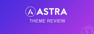 Astra Theme Review - Fastest multipurpose