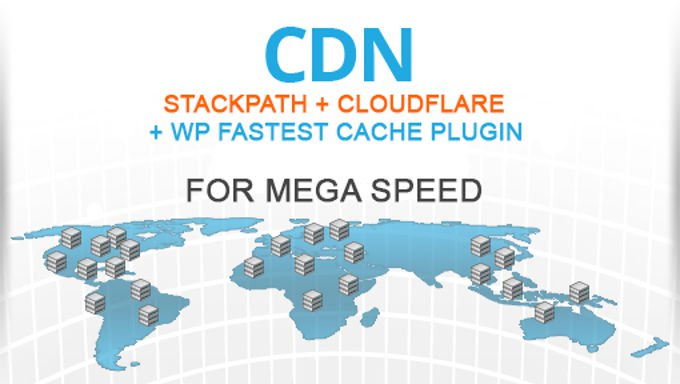 Fastest CDN configuration, Stackpath + Cloudflare + WP fastest cache